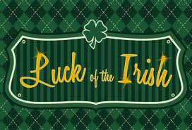 Luck of the Irish Mar 1st to Mar 16th